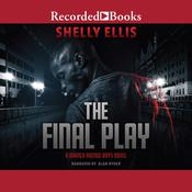 The Final Play by  Shelly Ellis audiobook