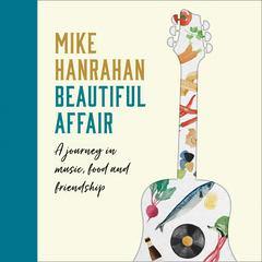 Beautiful Affair by Mike Hanrahan audiobook