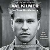 I'm Your Huckleberry by  Val Kilmer audiobook