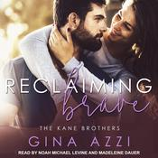 Reclaiming Brave by  Gina Azzi audiobook