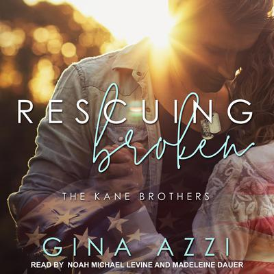 Rescuing Broken by Gina Azzi audiobook