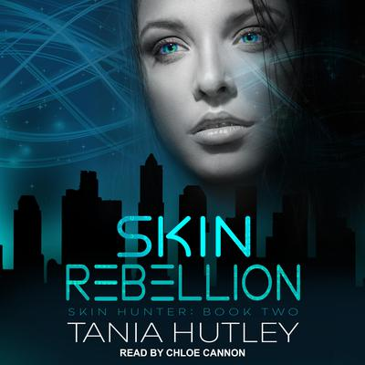 Skin Rebellion by Tania Hutley audiobook