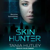 Skin Hunter by  Tania Hutley audiobook