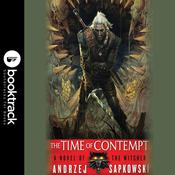 The Time of Contempt by  Andrzej Sapkowski audiobook