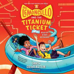 Mr. Lemoncello and the Titanium Ticket by Chris Grabenstein audiobook