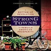 Strong Towns by  Charles L. Marohn Jr. audiobook