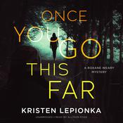Once You Go This Far by  Kristen Lepionka audiobook