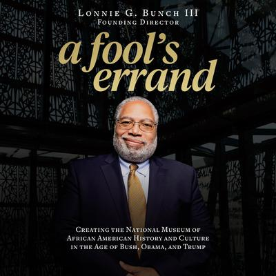 A Fool's Errand by Lonnie G. Bunch audiobook