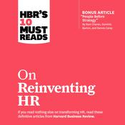 HBR's 10 Must Reads on Reinventing HR by  Peter Cappelli audiobook