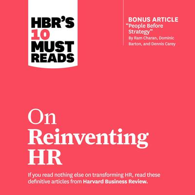 HBR's 10 Must Reads on Reinventing HR by Ram Charan audiobook
