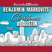 Christmas in Austin by  Benjamin Markovits audiobook