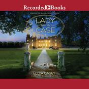 Lady Takes the Case by  Eliza Casey audiobook