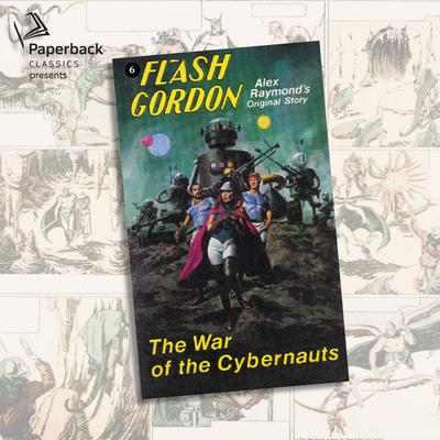 The War of the Cybernauts by Alex Raymond audiobook