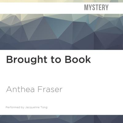 Brought to Book by Anthea Fraser audiobook