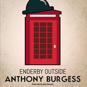 Enderby Outside by  Anthony Burgess audiobook