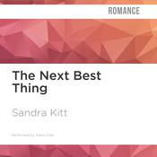 The Next Best Thing by  Sandra Kitt audiobook
