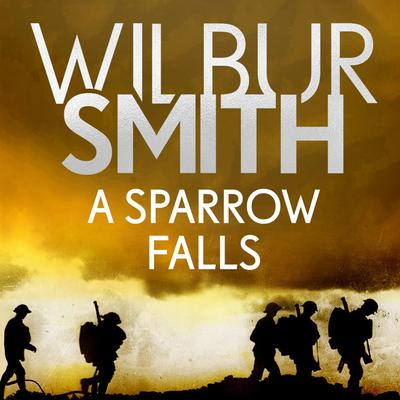 A Sparrow Falls by Wilbur Smith audiobook