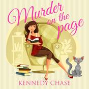 Murder on the Page by  Kennedy Chase audiobook