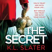 The Secret by  K. L. Slater audiobook
