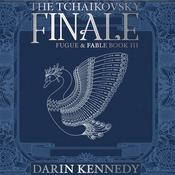 The Tchaikovsky Finale by  Darin Kennedy audiobook