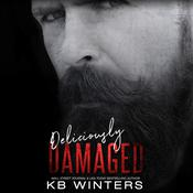 Deliciously Damaged by  KB Winters audiobook