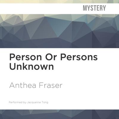 Person or Persons Unknown by Anthea Fraser audiobook