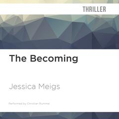 The Becoming by Jessica Meigs audiobook
