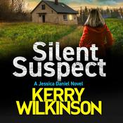 Silent Suspect by  Kerry Wilkinson audiobook