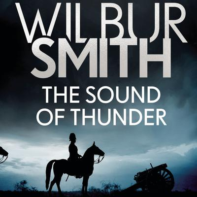 The Sound of Thunder by Wilbur Smith audiobook