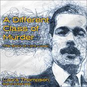 A Different Class of Murder by  Laura Thompson audiobook