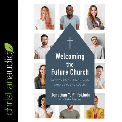 Welcoming the Future Church by Jonathan Pokluda audiobook