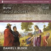 Ruth: Audio Lectures by  Daniel I. Block audiobook