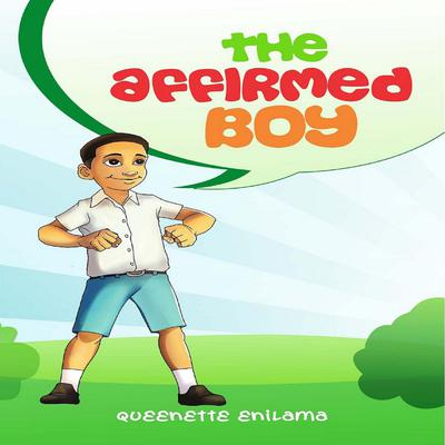The Affirmed Boy by Queenette Enilama audiobook