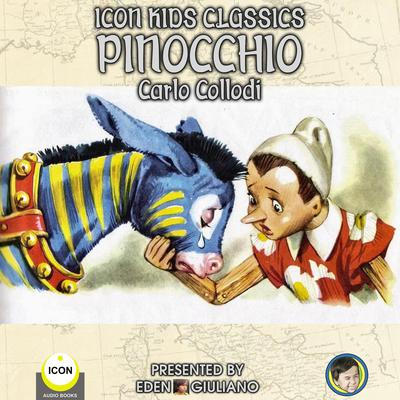 Icon Kids Classics Pinocchio by Carlo Collodi audiobook
