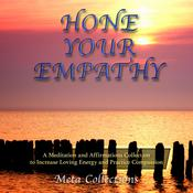 Hone Your Empathy by  Meta Collections audiobook