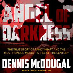 Angel of Darkness by Dennis McDougal audiobook