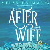 The After Wife by  Melanie Summers audiobook