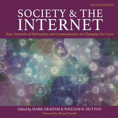 Society and the Internet, 2nd Edition by  audiobook