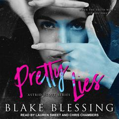 Pretty Lies by Blake Blessing audiobook