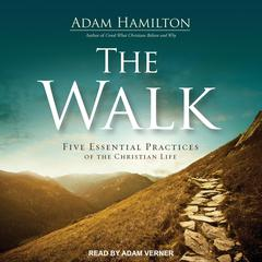 The Walk by Adam Hamilton audiobook