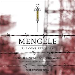 Mengele by Gerald Posner audiobook