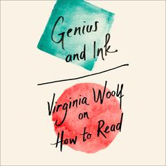 Genius and Ink by Virginia Woolf audiobook
