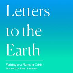 Letters to the Earth by Emma Thompson audiobook