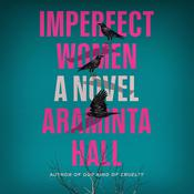 Imperfect Women by  Araminta Hall audiobook