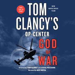 Tom Clancy's Op-Center: God of War by Jeff Rovin audiobook