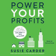 Power Your Profits by Susie Carder audiobook