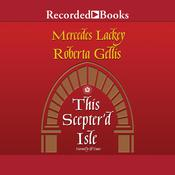 This Scepter'd Isle by  Mercedes Lackey audiobook