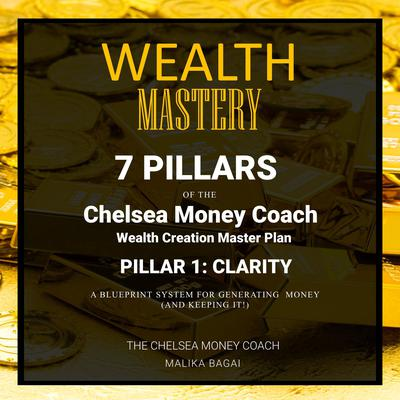 Wealth Mastery by The Chelsea Money Coach: Malika Bagai audiobook