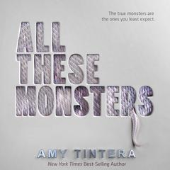 All These Monsters by Amy Tintera audiobook