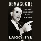 Demagogue by  Larry Tye audiobook
